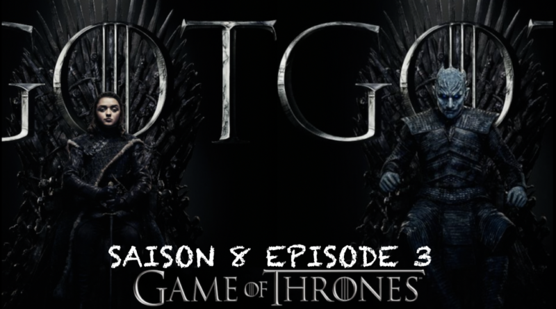 GOT_S8E3: Dantesque mais absurde !